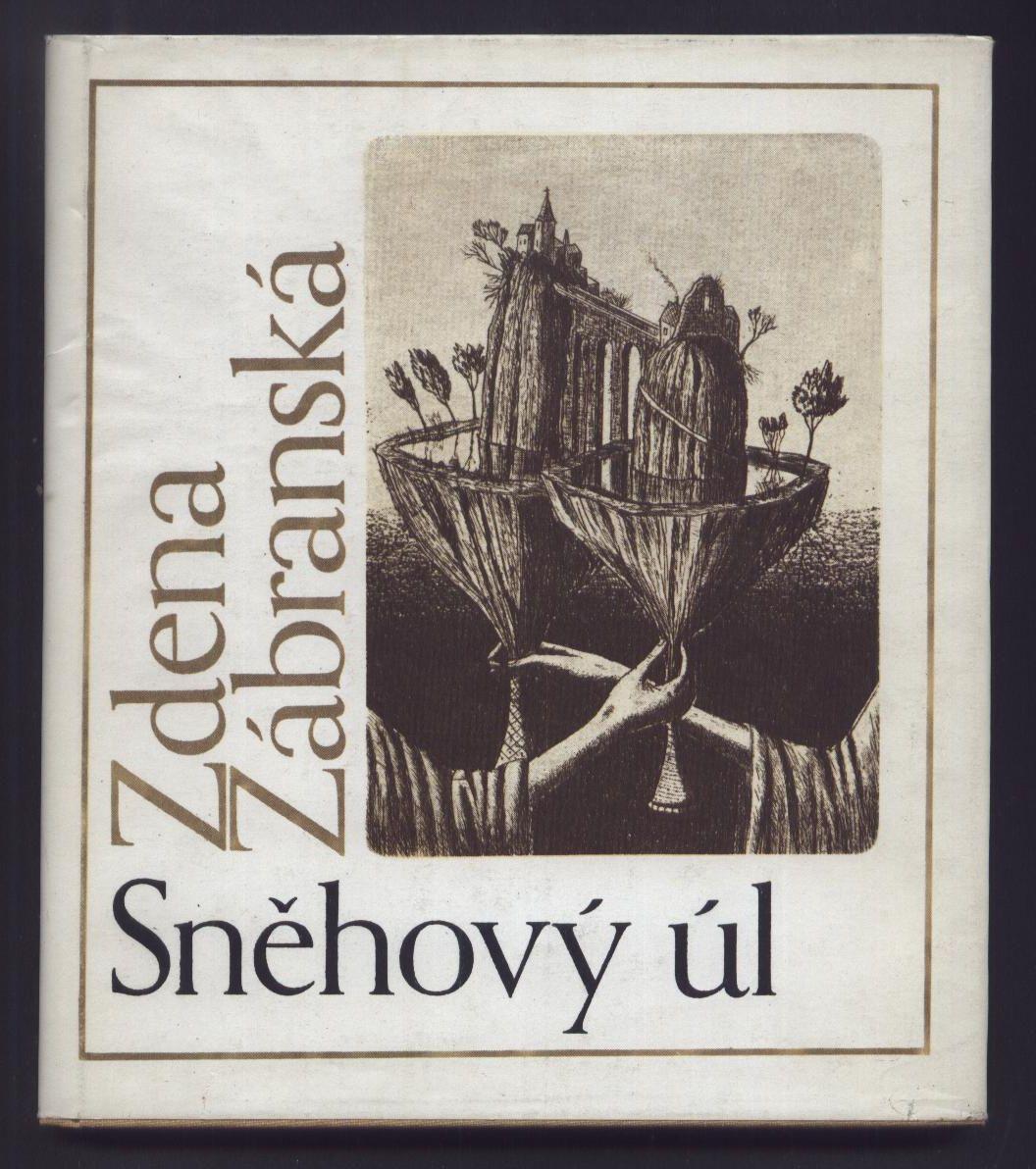 Sněhový úl - Zdena Zábranská (podpis autorky!)