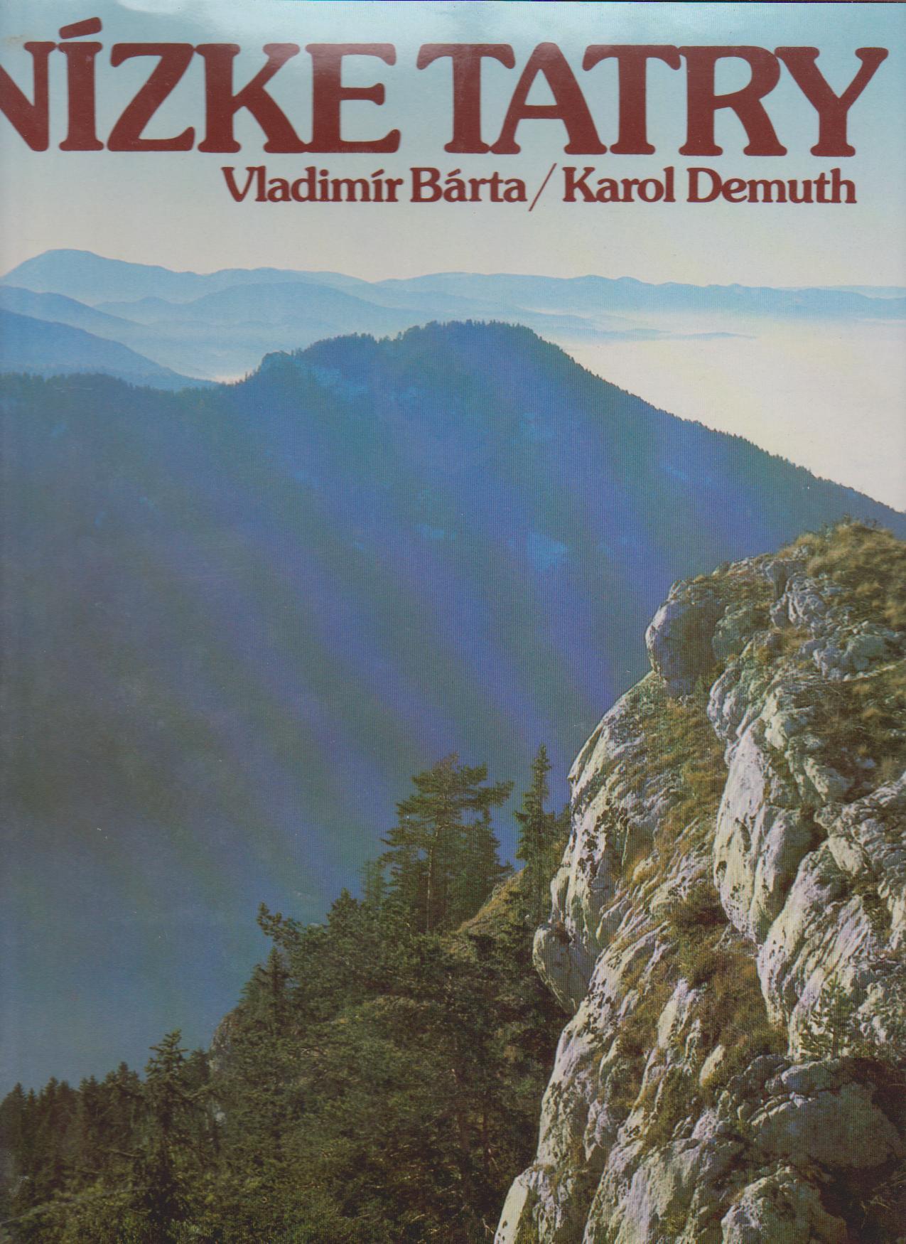 Nízké Tatry - Vladimír Bárta, Karol Demuth (slovensky)