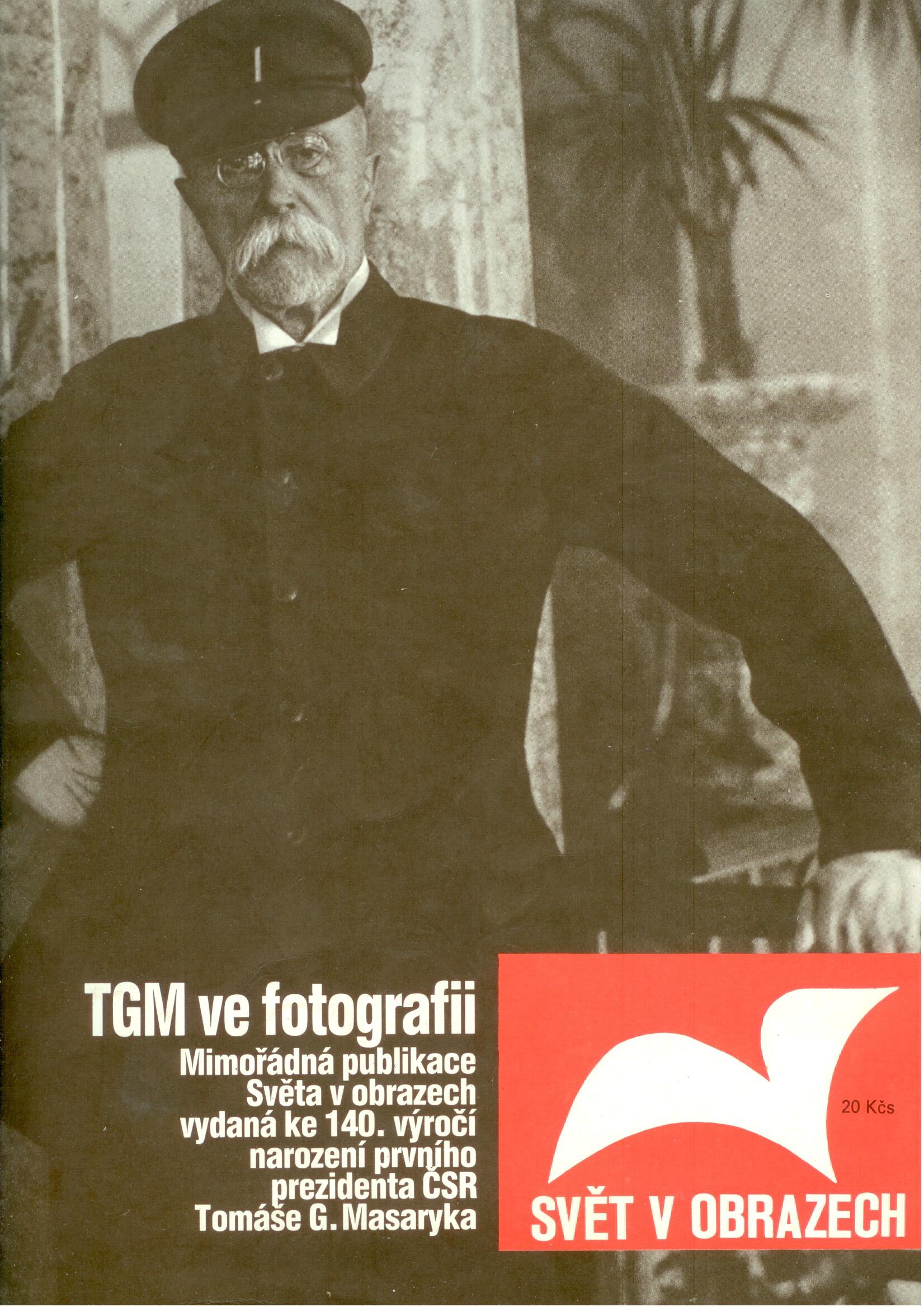 Svět v obrazech - TGM ve fotografii