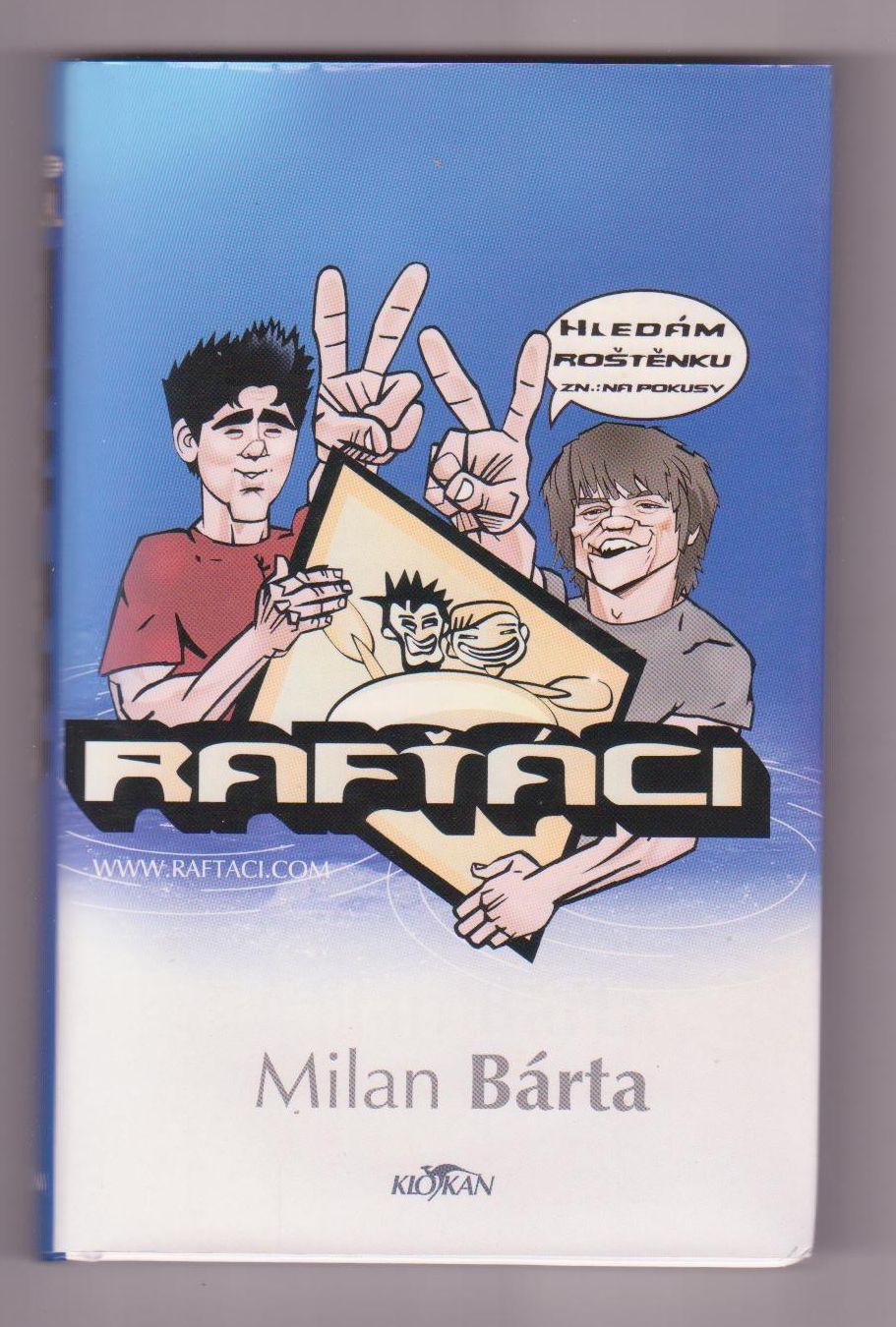 Rafťáci - Milan Bárta