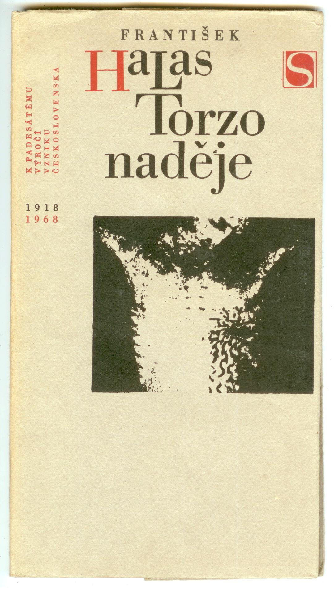 Torzo naděje - František Halas