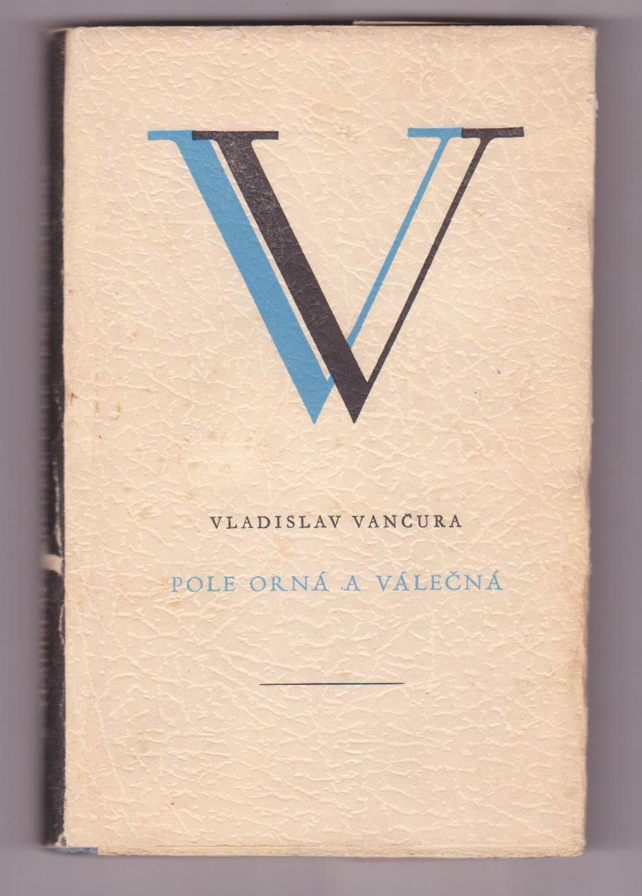 Pole orná a válečná - Vladislav Vančura
