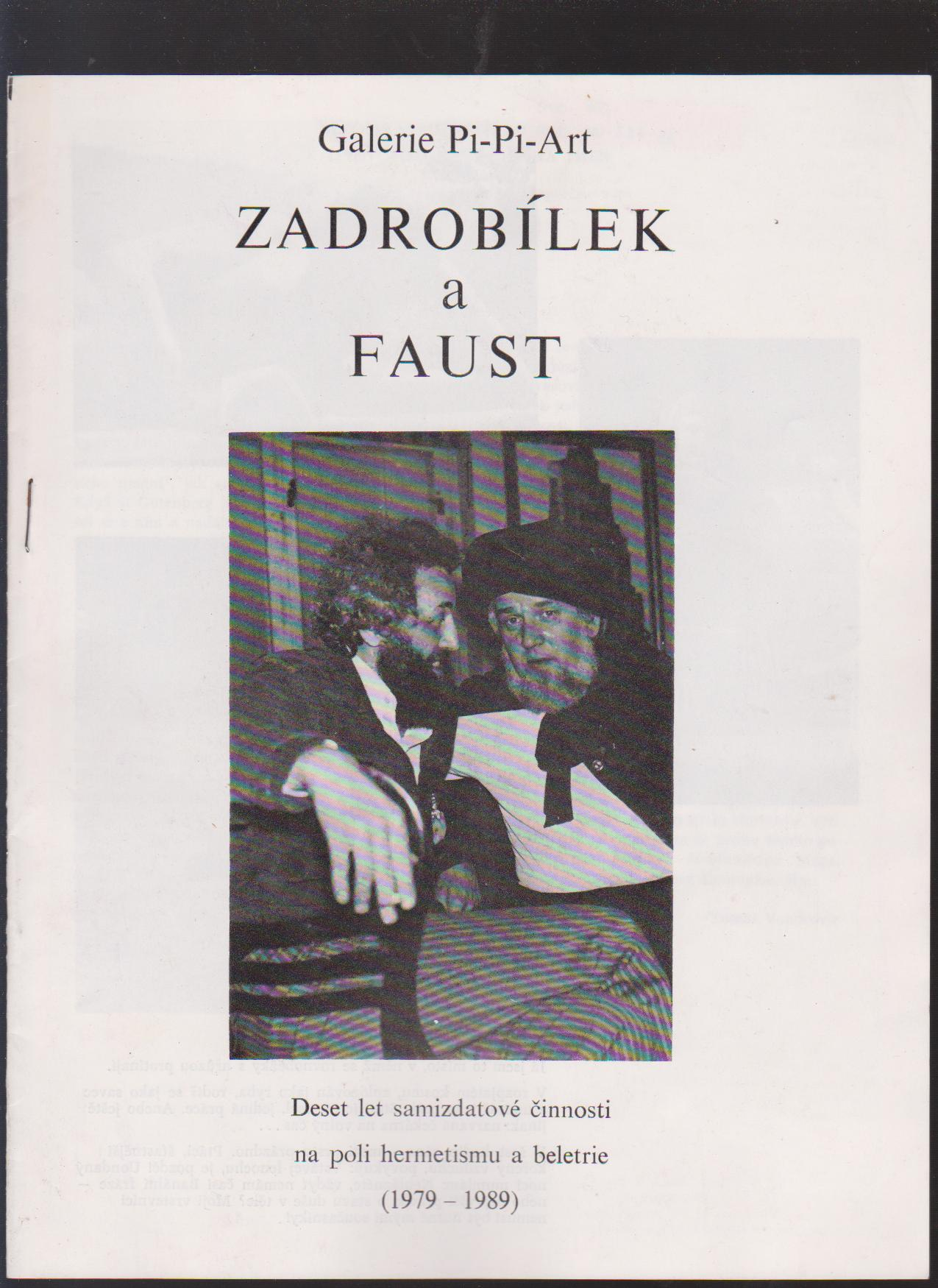 Zadrobílek a Faust - Galerie Pi-Pi-Art