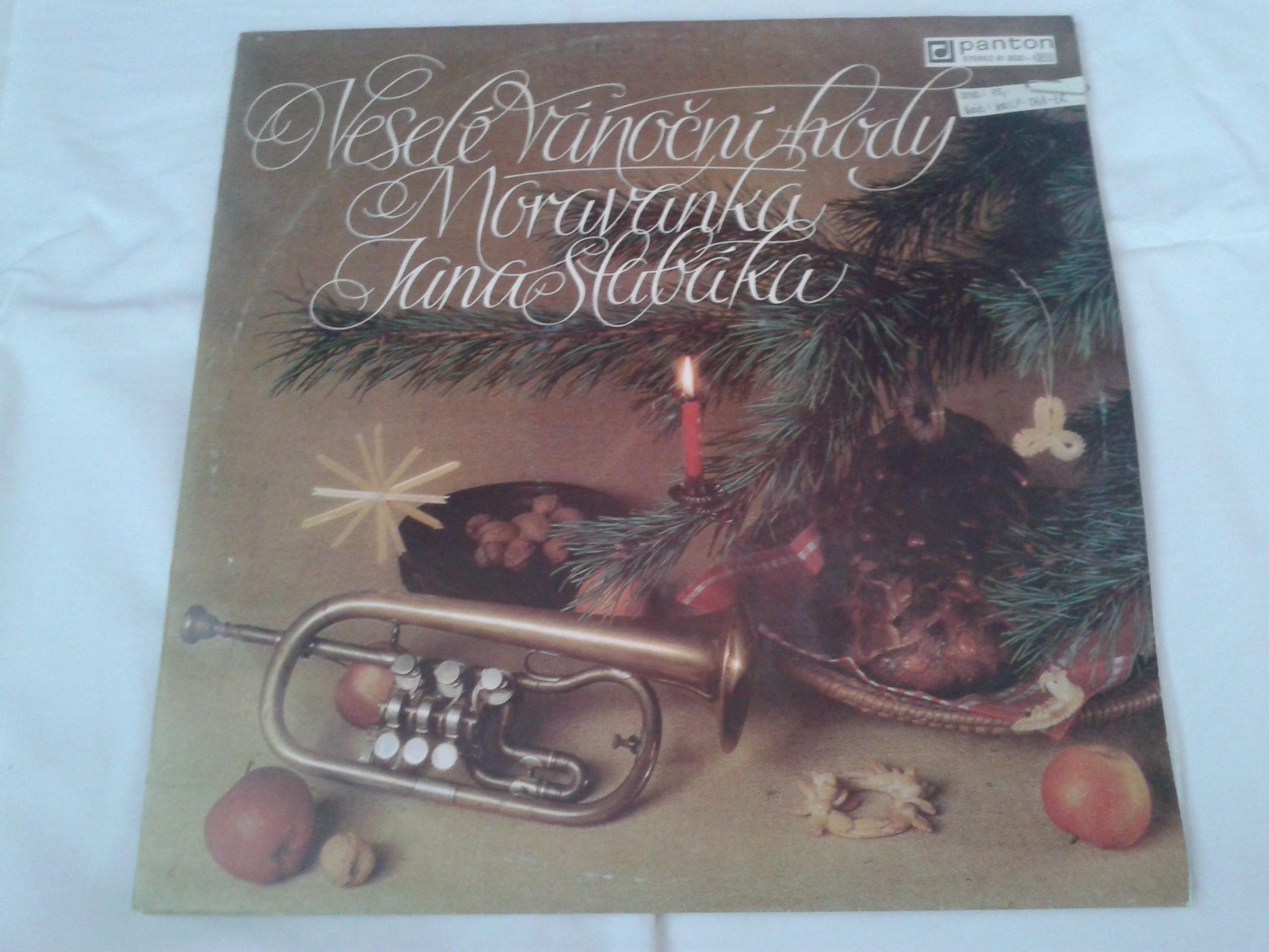Veselé Vánoční hody - Moravanka Jana Slabáka (gramodeska)