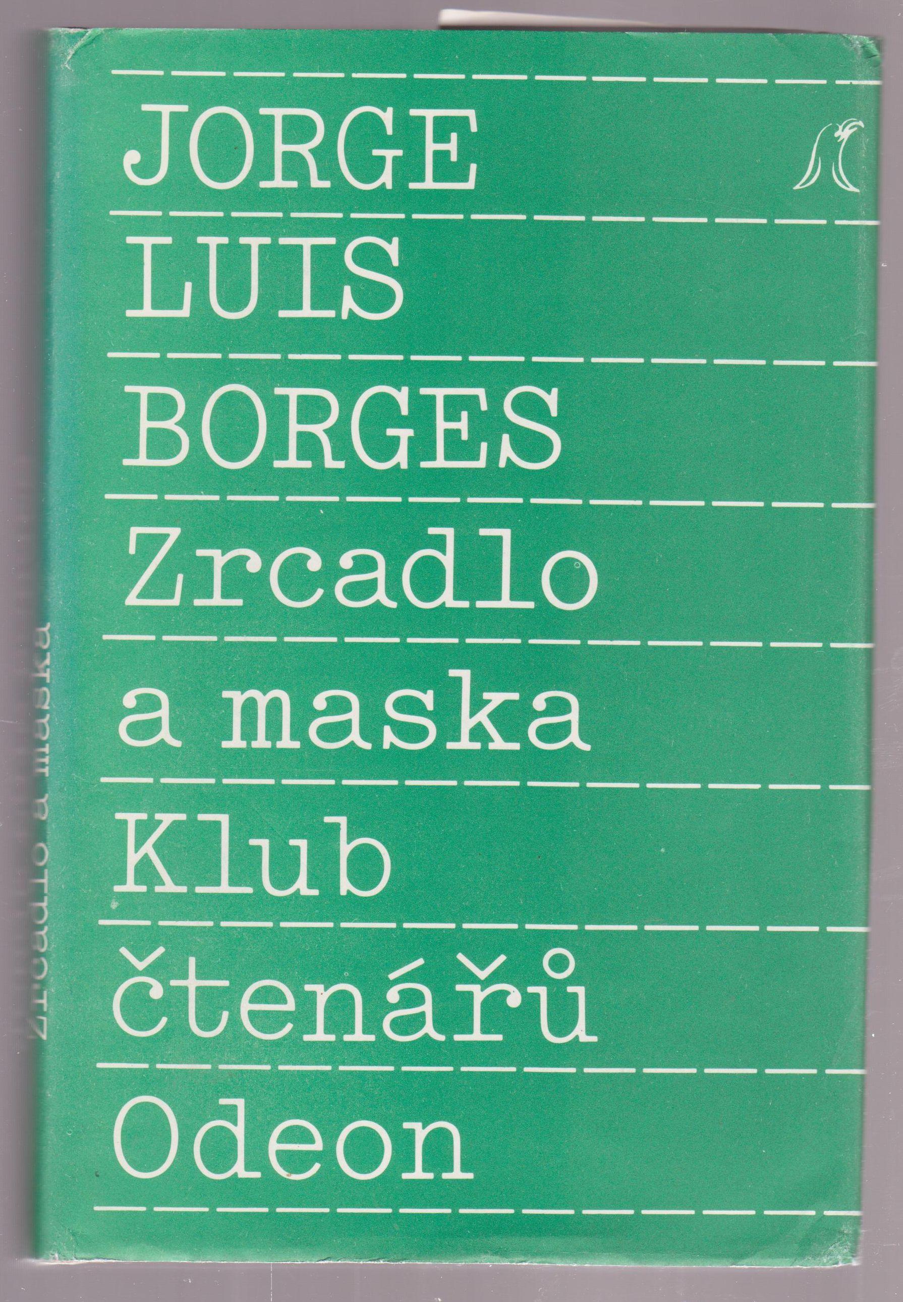 Zrcadlo a maska - Jorge Luis Borges