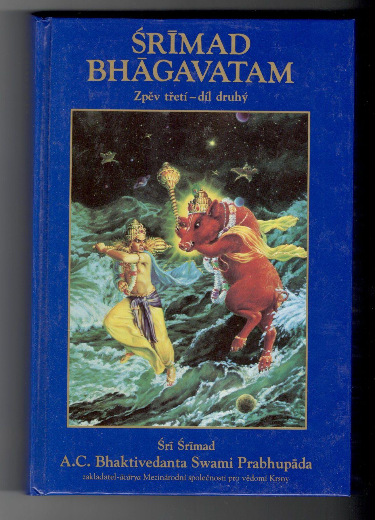 Šrímad Bhágavatam - Šrí Šrímad A. C. Bhaktivedanta Swami Prabhupáda - Zpěv třetí