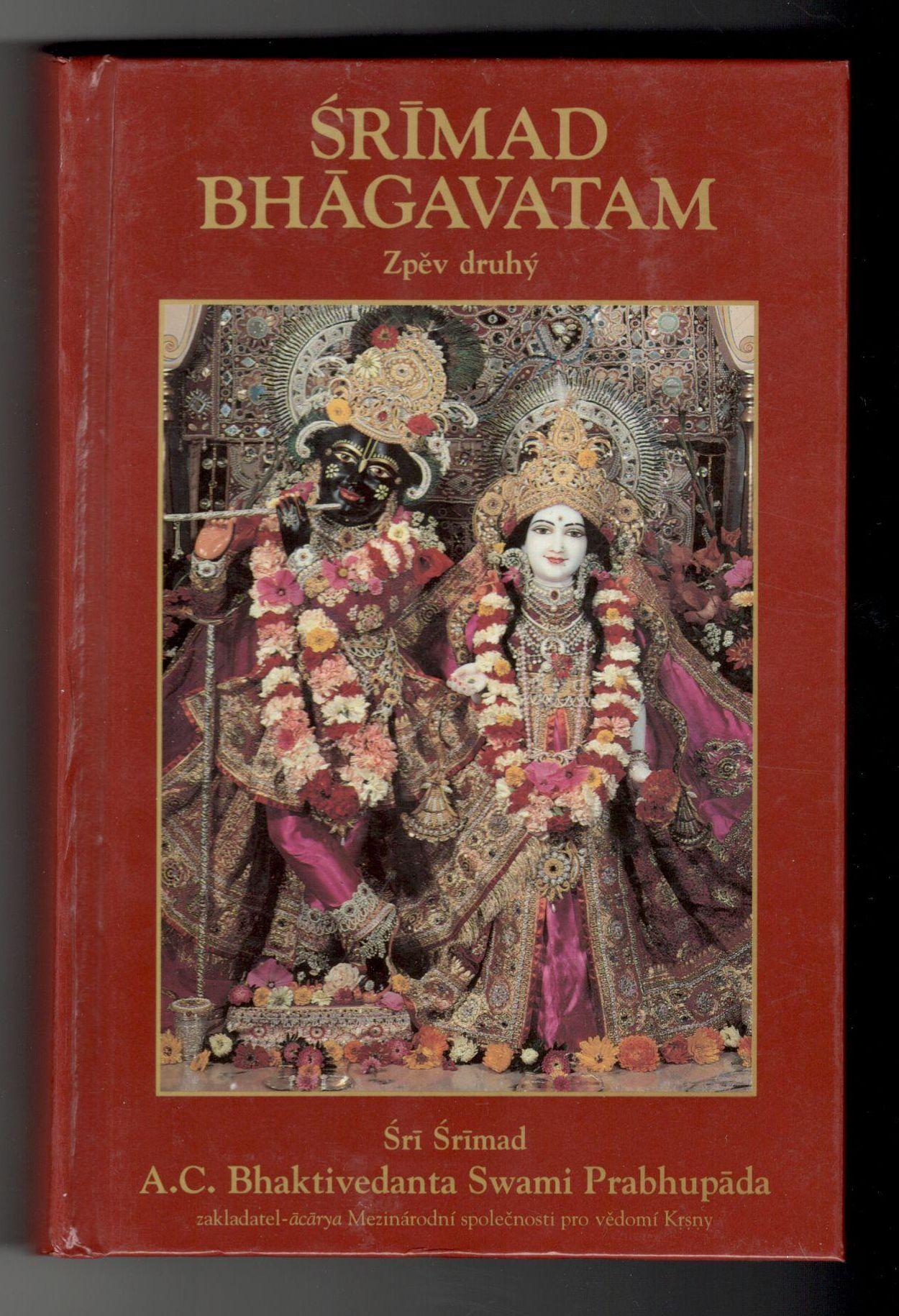 Šrímad Bhágavatam - Šrí Šrímad A. C. Bhaktivedanta Swami Prabhupáda - Zpěv druhý