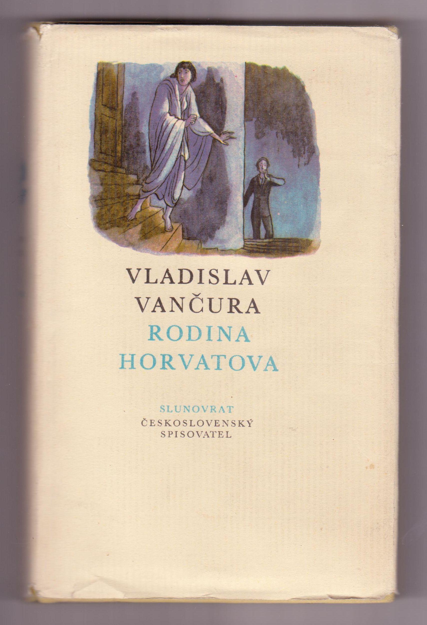 Rodina Horvatova - Vladislav Vančura