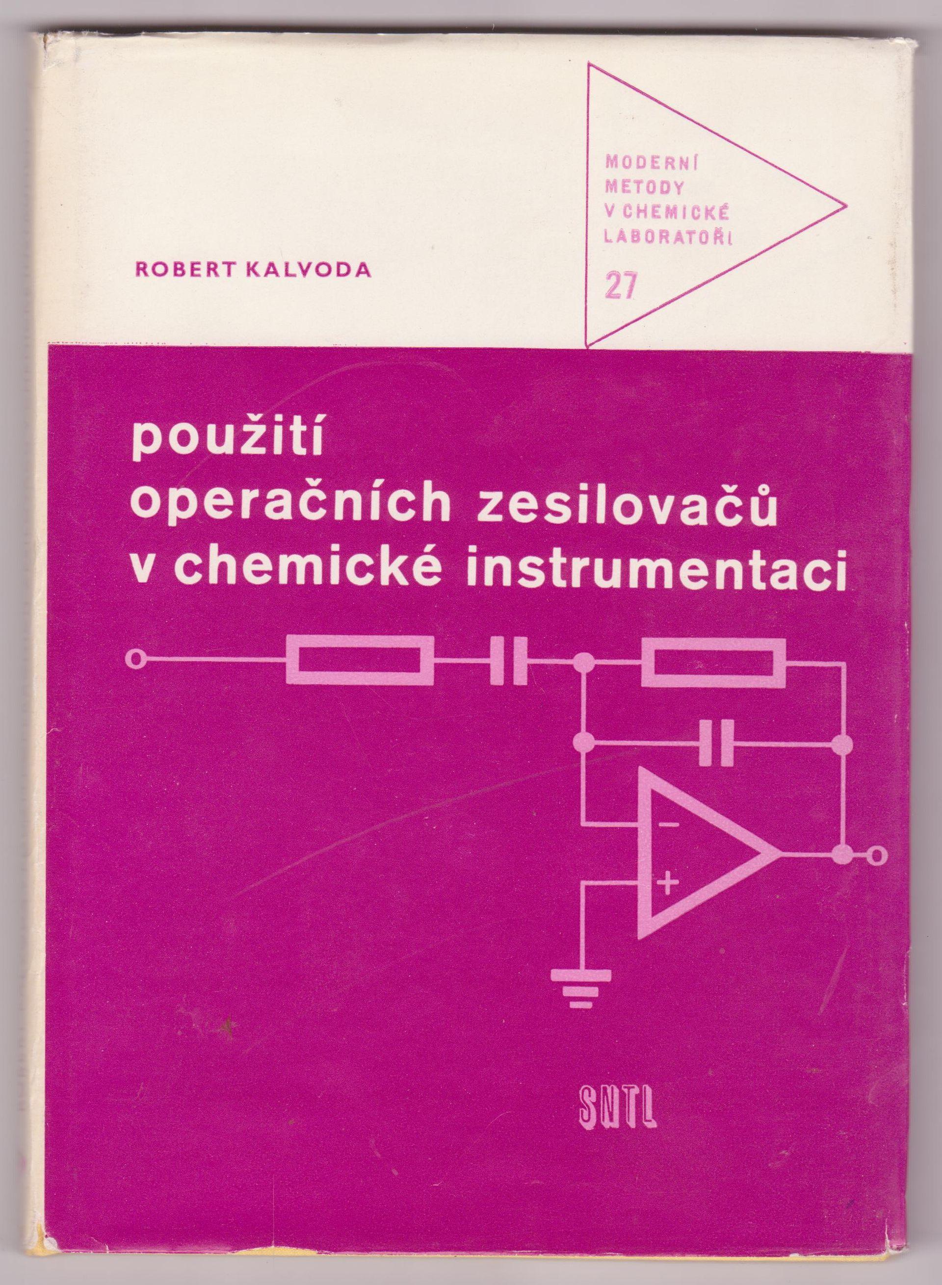 Použití operačních zesilovačů v chemické instrumentaci - Robert Kalvoda