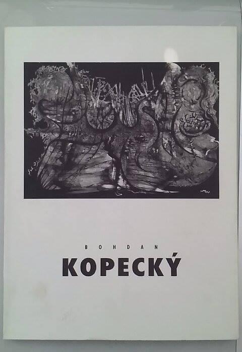 Bohdan Kopecký - katalog z výstavy s podpisem B. Kopeckého