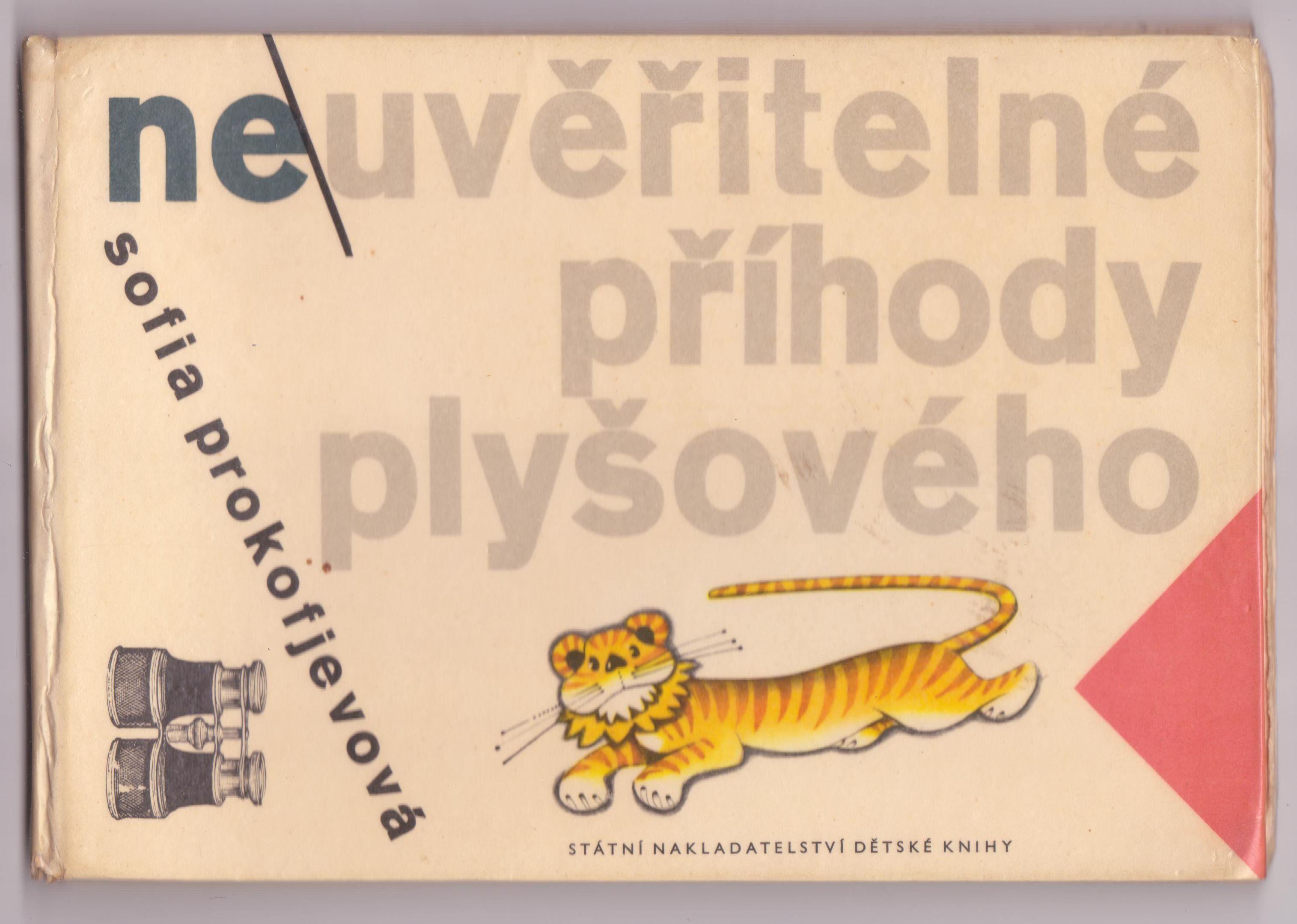 Neuvěřitelné příhody plyšového tygra - Sofia Prokofjevová