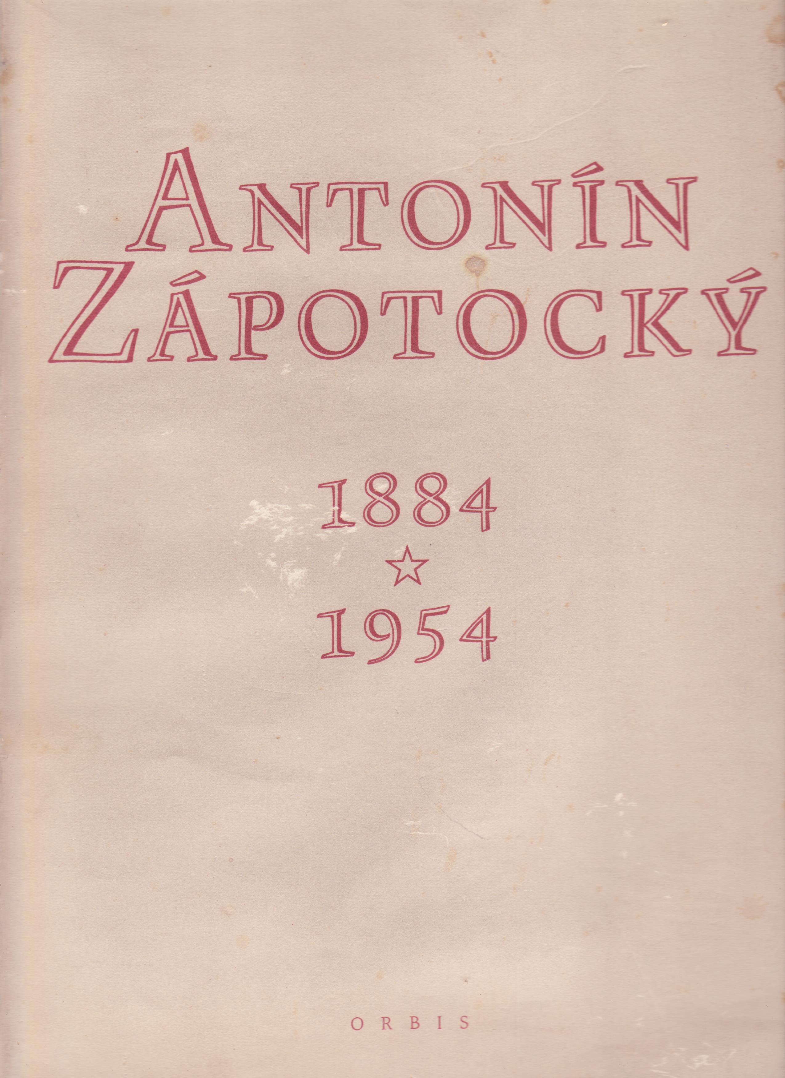 Antonín Zápotocký - 1884-1954 (s podpisem Antonína Zápotockého!)