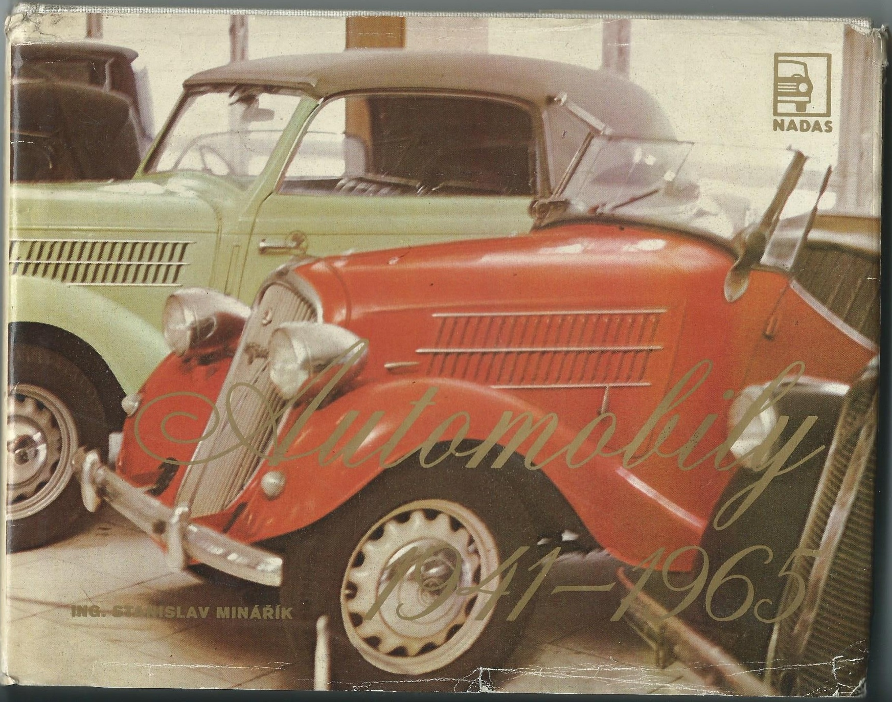 Automobily 1941-1965 - Stanislav Minářík