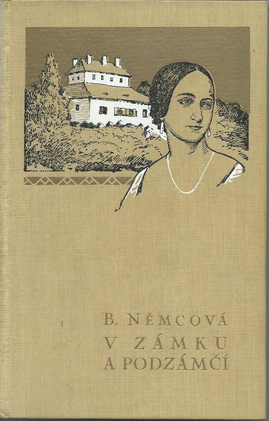 V Zámku a podzámčí a jiné povídky- Božena Němcová