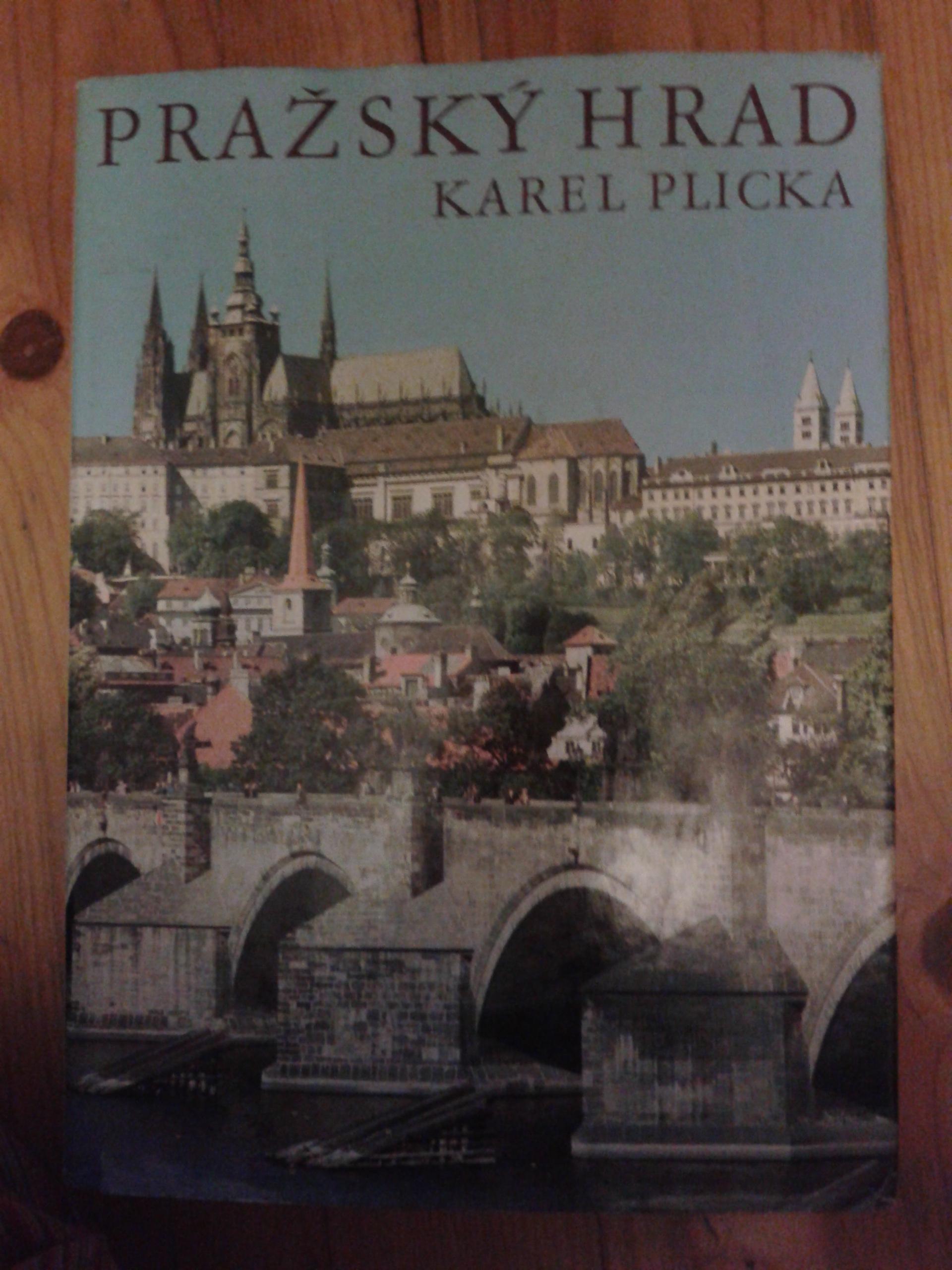 Pražský hrad - Karekl Plicka