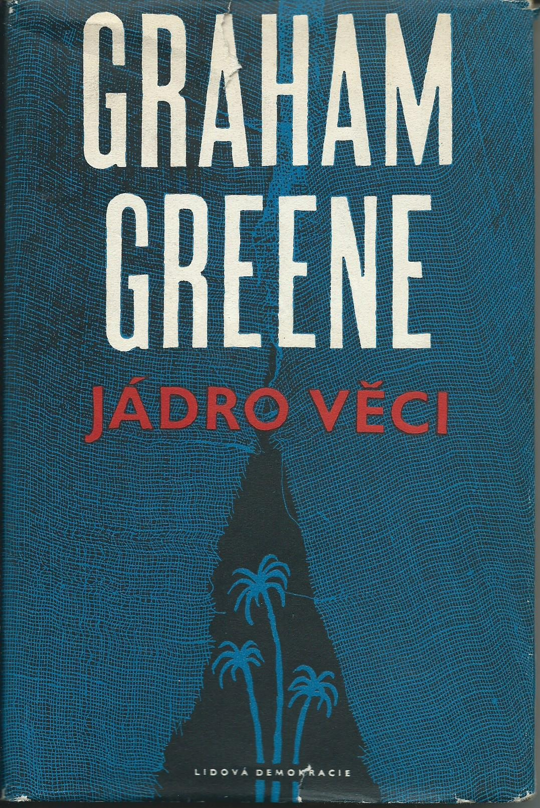 Jádro věci - Graham Greene