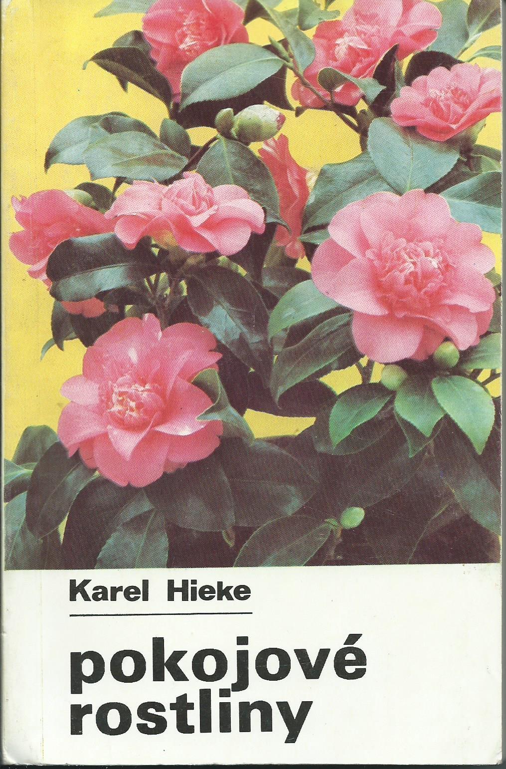 Pokojové rostliny - Karel Hieke