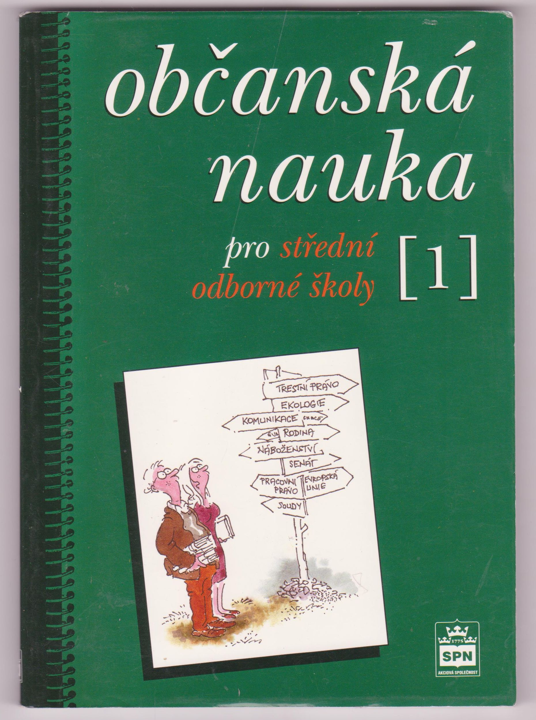 Občanská nauka pro střední odborné školy 1 - Doc. PhDr. Milan Valenta, CSc.
