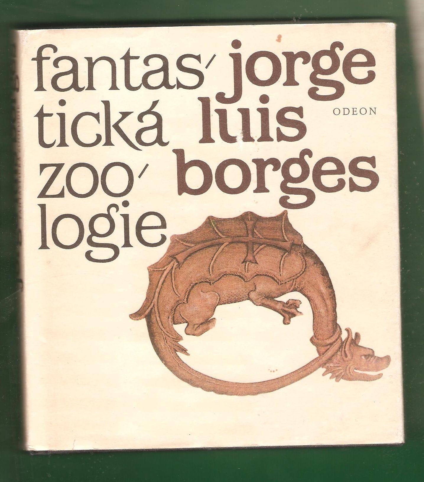 Fantastická zoologie - Jorge Luis Borges