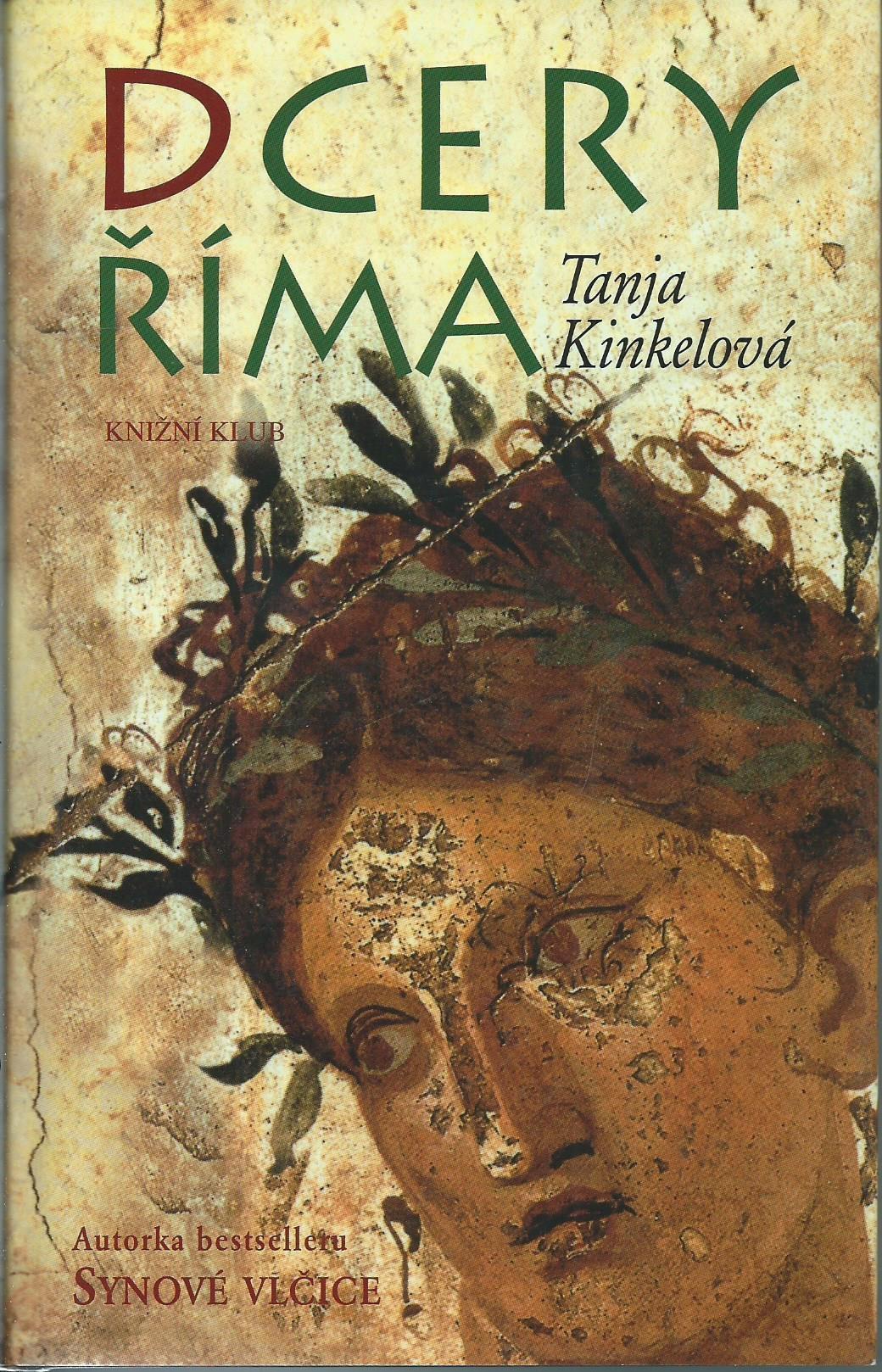 Dcery Říma - Tanja Kinkelová