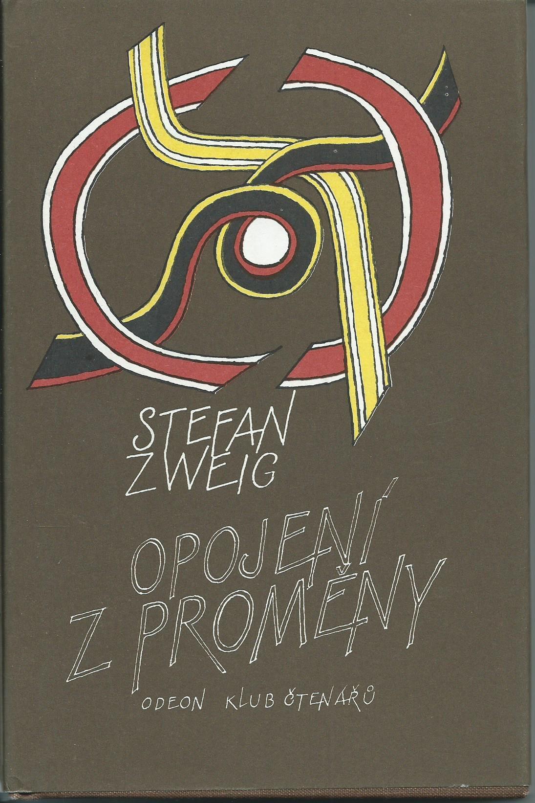 Opojení z proměny - Stefan Zweig