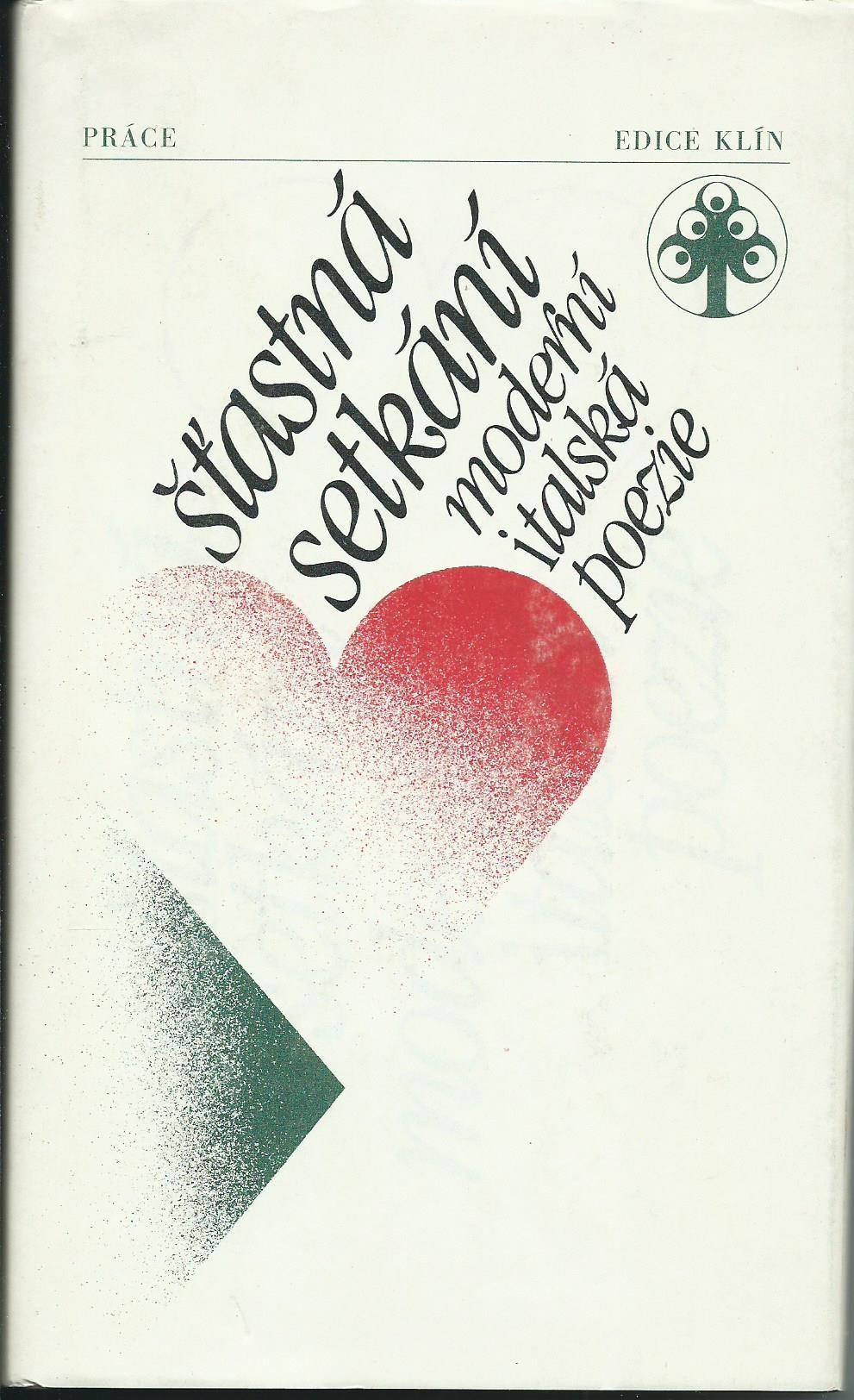 Šťastná setkání: moderní italská poezie