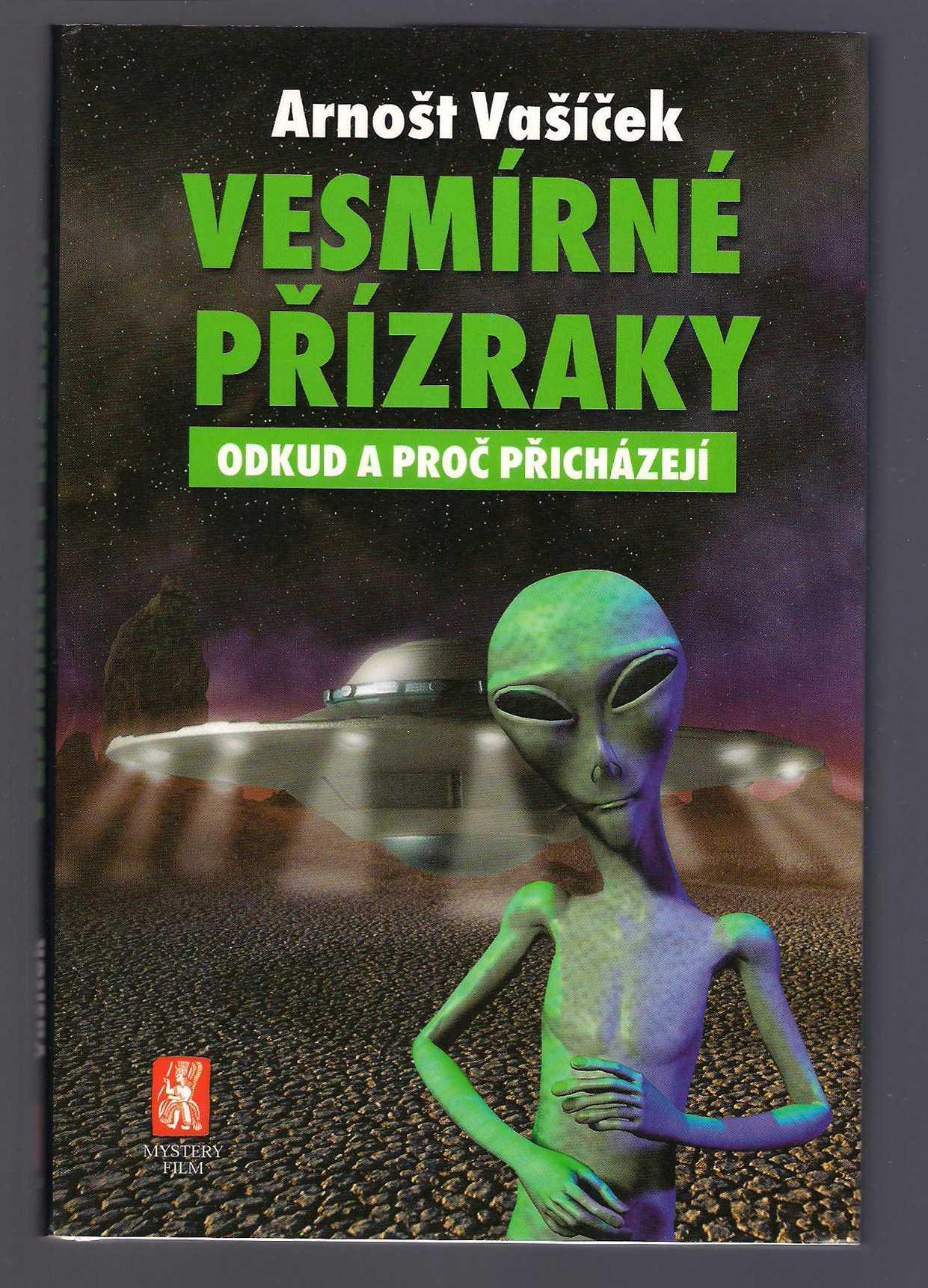 Vesmírné přízraky - Arnošt Vašíček (Podpis autora!)