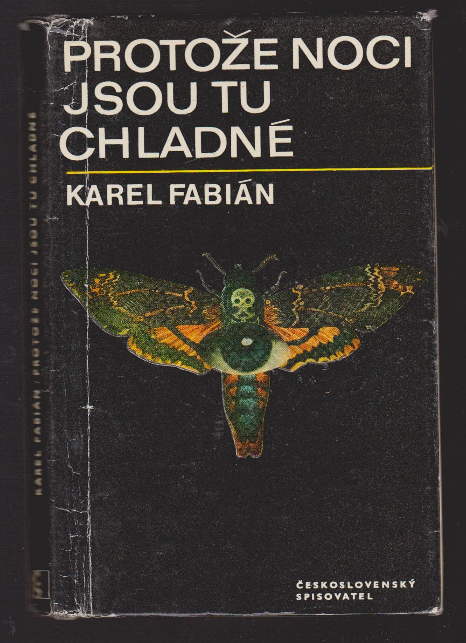Protože noci jsou tu chladné - Karel Fabián