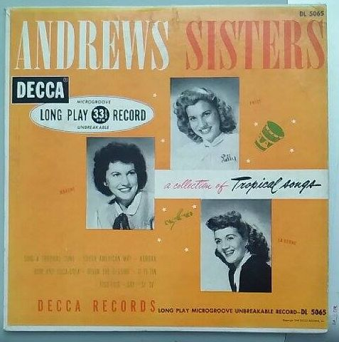 Andrews Sisters - A Collection of Tropical Songs (gramodeska)