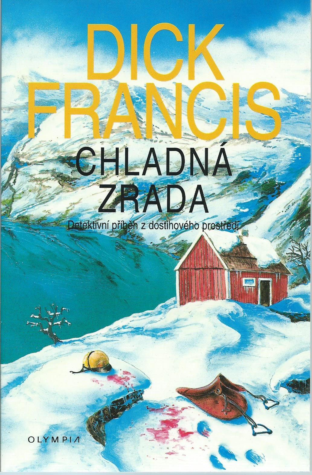 Výsledek obrázku pro dick francis chladná zrada
