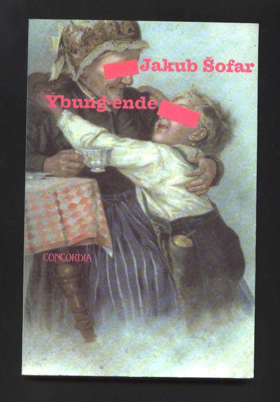 Ýbung-ende - Jakub Šofar (podpis autora)