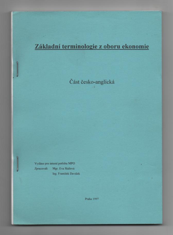Základní terminologie z oboru ekonomie - Eva Skálová, František Davídek
