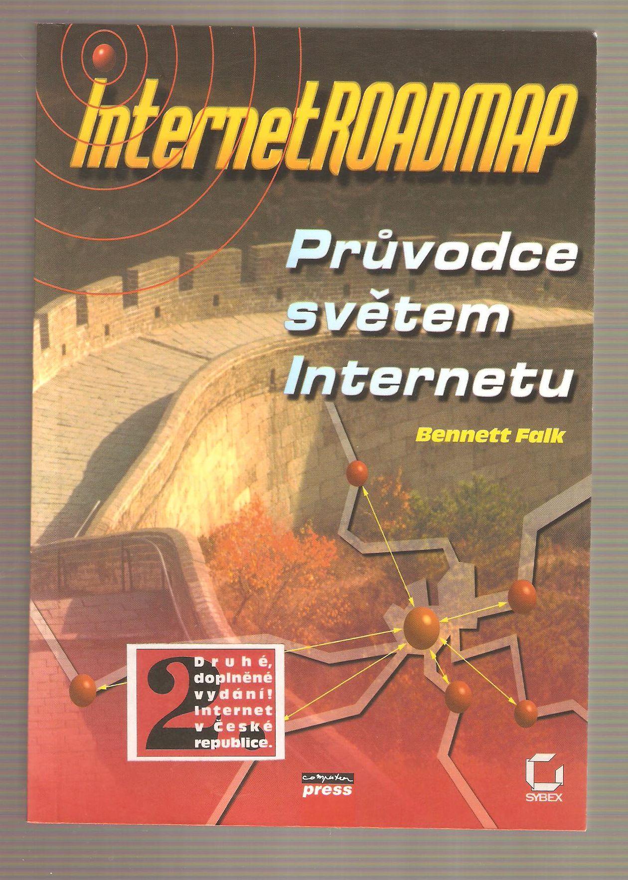 Průvodce světem Internetu - Bennett Falk