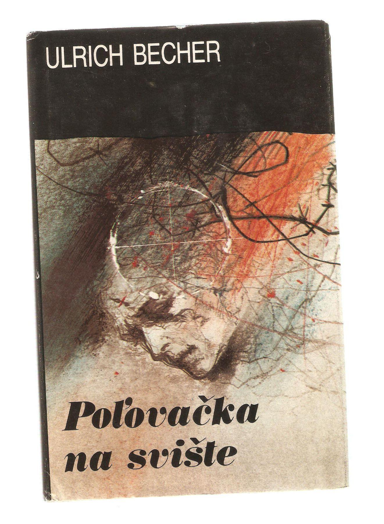 Pol'ovačka na svište - Ulrich Becher (slovensky)