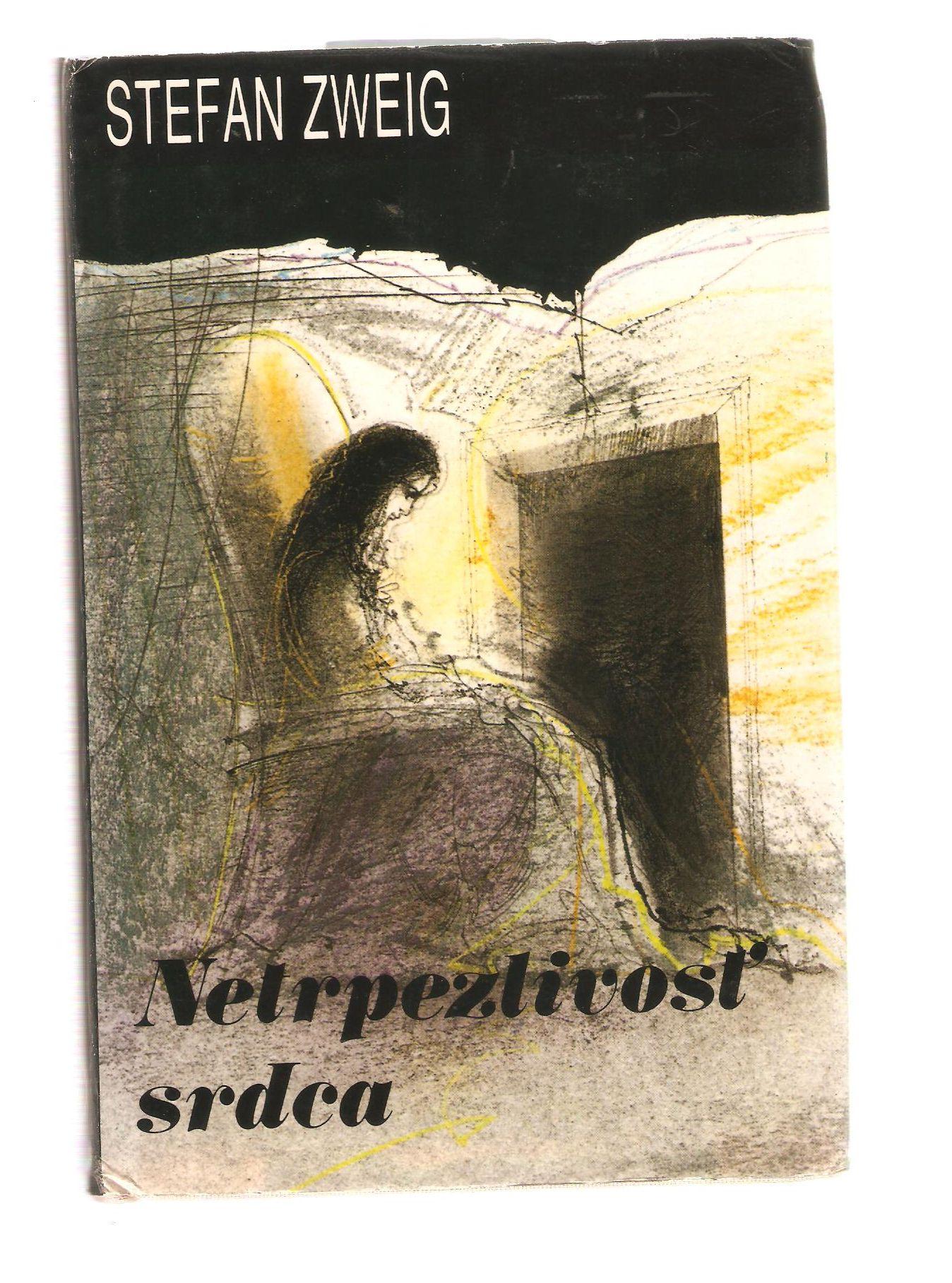 Netrpezlivosť srdca - Stefan Zweig (slovensky)