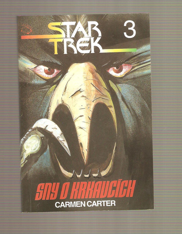 Sny o krkavcích (Star Trek 3) - Carmen Carter