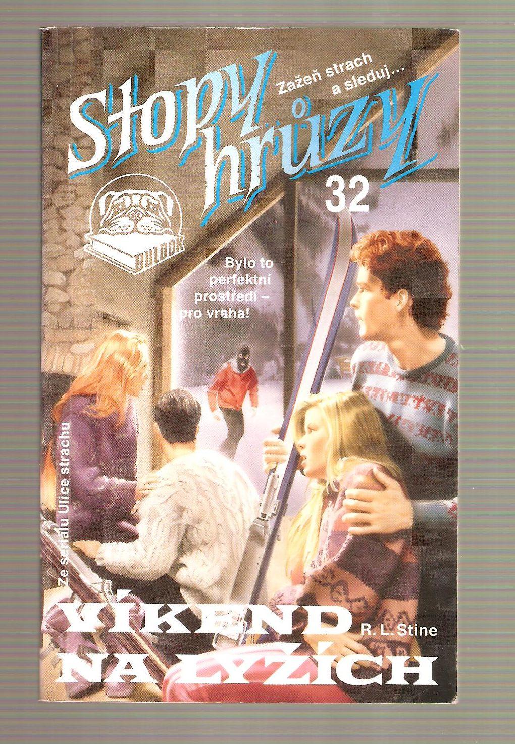Víkend na lyžích (Stopy hrůzy - 32) - R. L. Stine