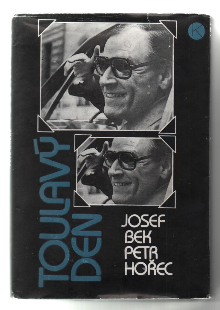 Toulavý den - Josef Bek, Petr Hořec (podpis Josefa Beka)