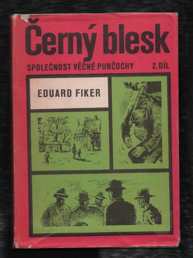 Černý blesk 2. díl - Eduard Fiker