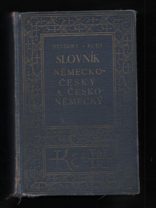 Slovník německo-český a česko-německý - V. Ruth, Jindřich Neudert
