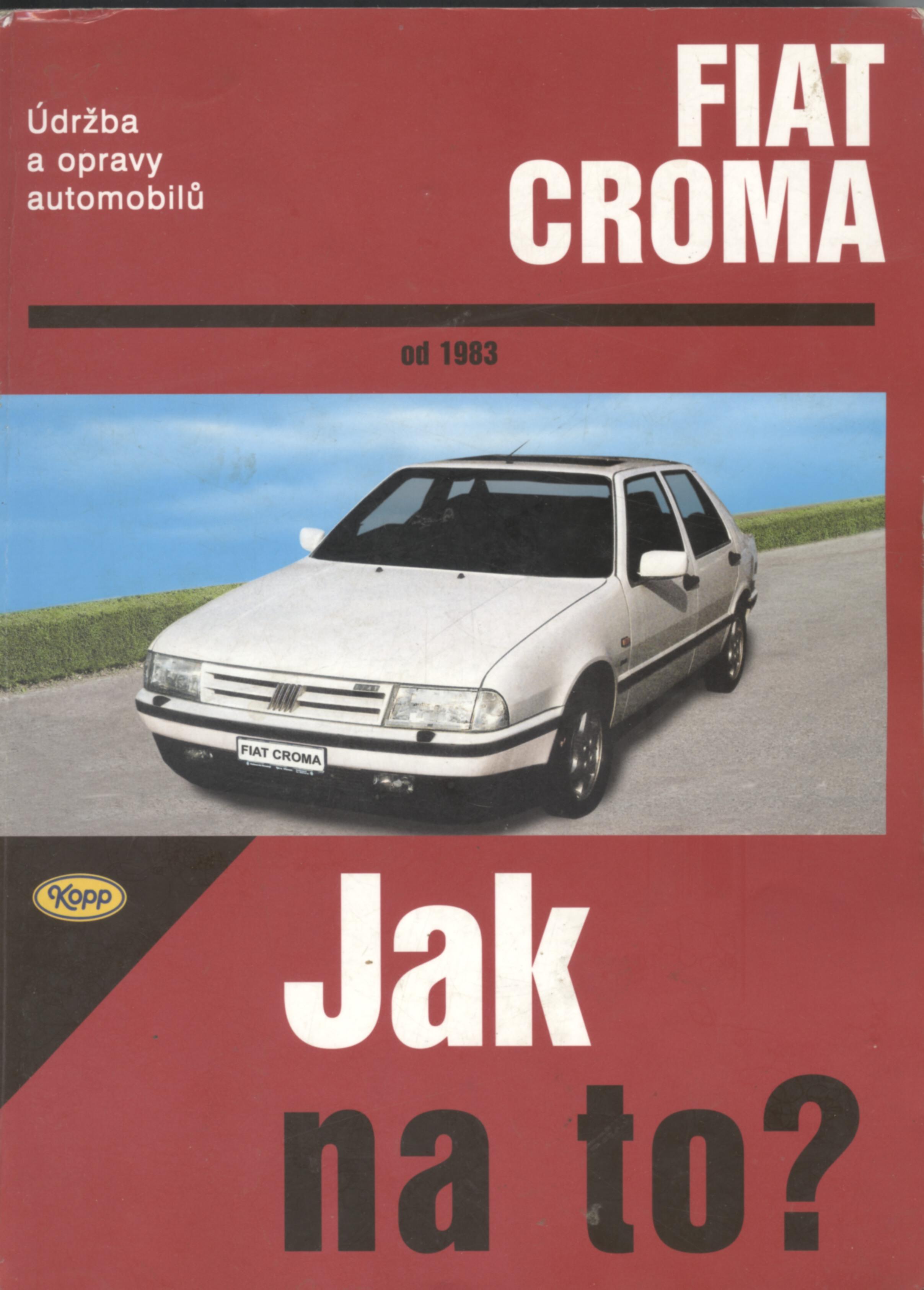 Jak na to? Fiat Croma od 1983