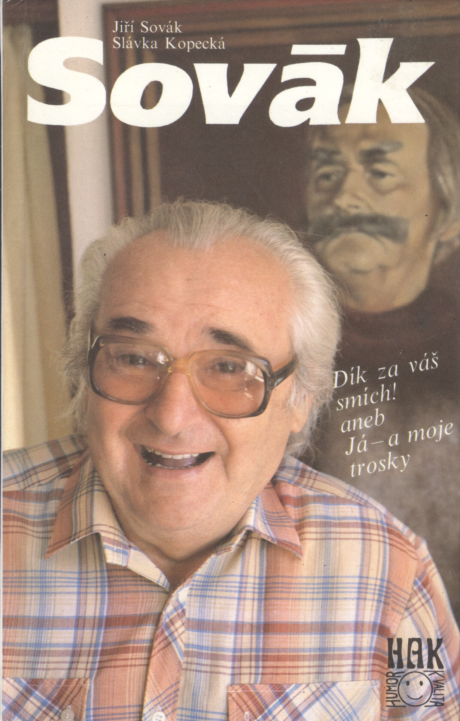 Jiří Sovák - Jiří Sovák, Slávka Kopecká