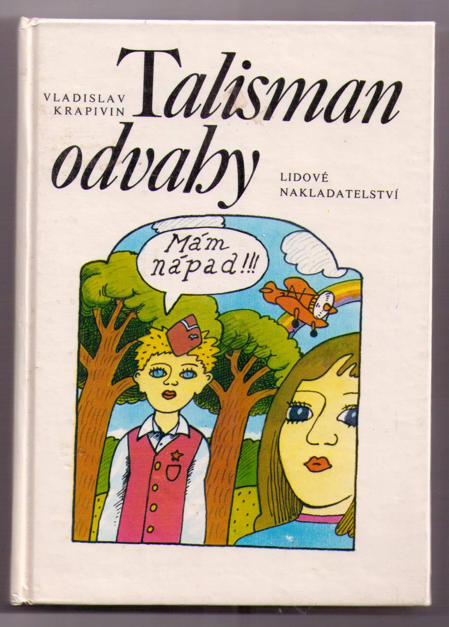 Talisman odvahy - Vladislav Krapivin