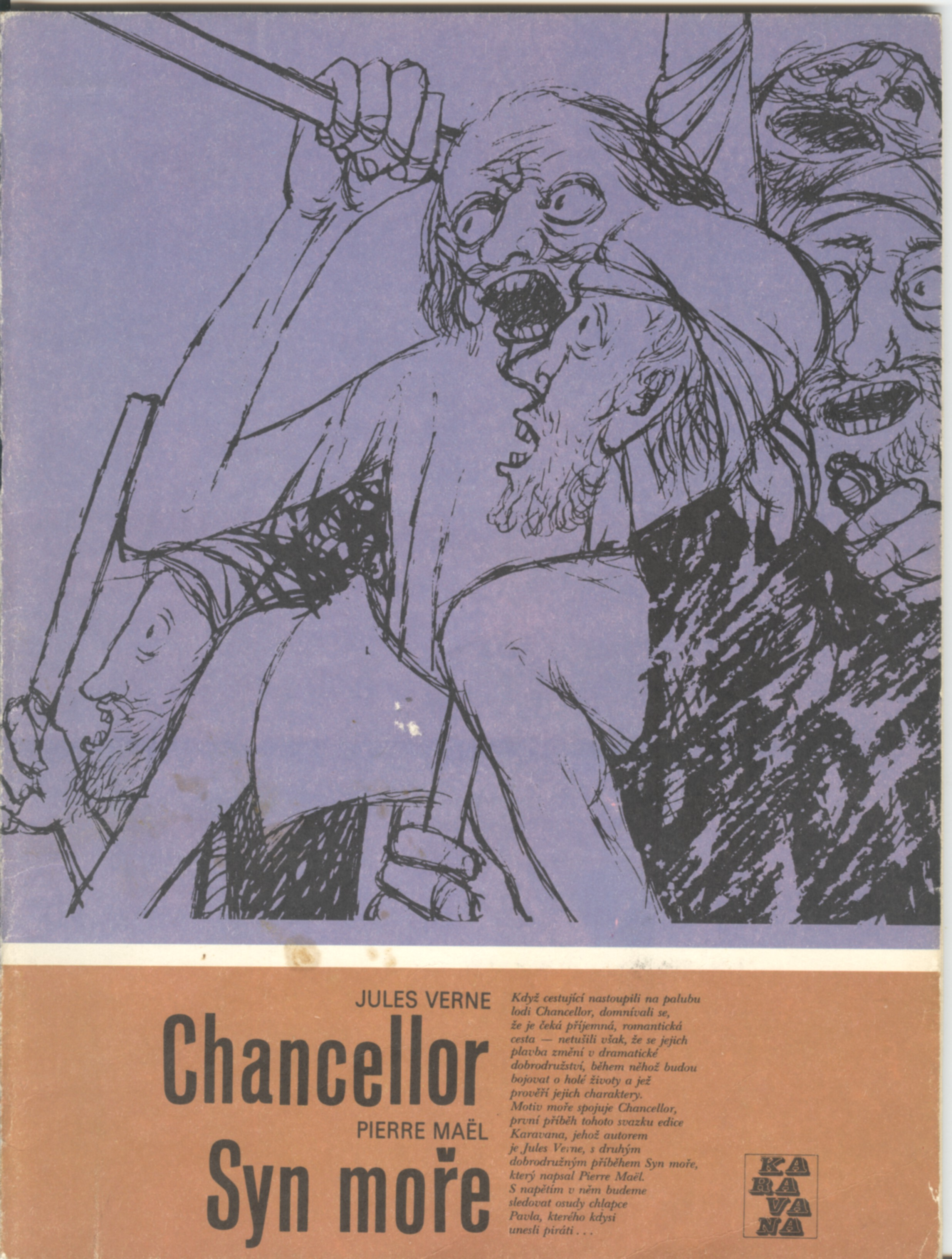 Chancellor - Jules Verne, Syn moře - Pierre Mael (Karavana)