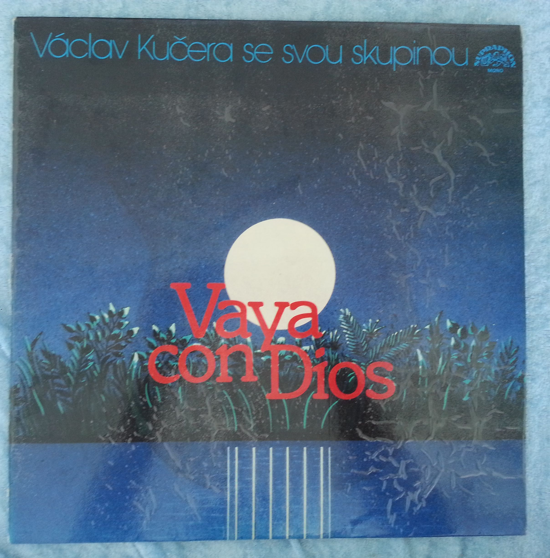 Vaya con Dios - Václav Kučera se svou skupinou (gramodeska)