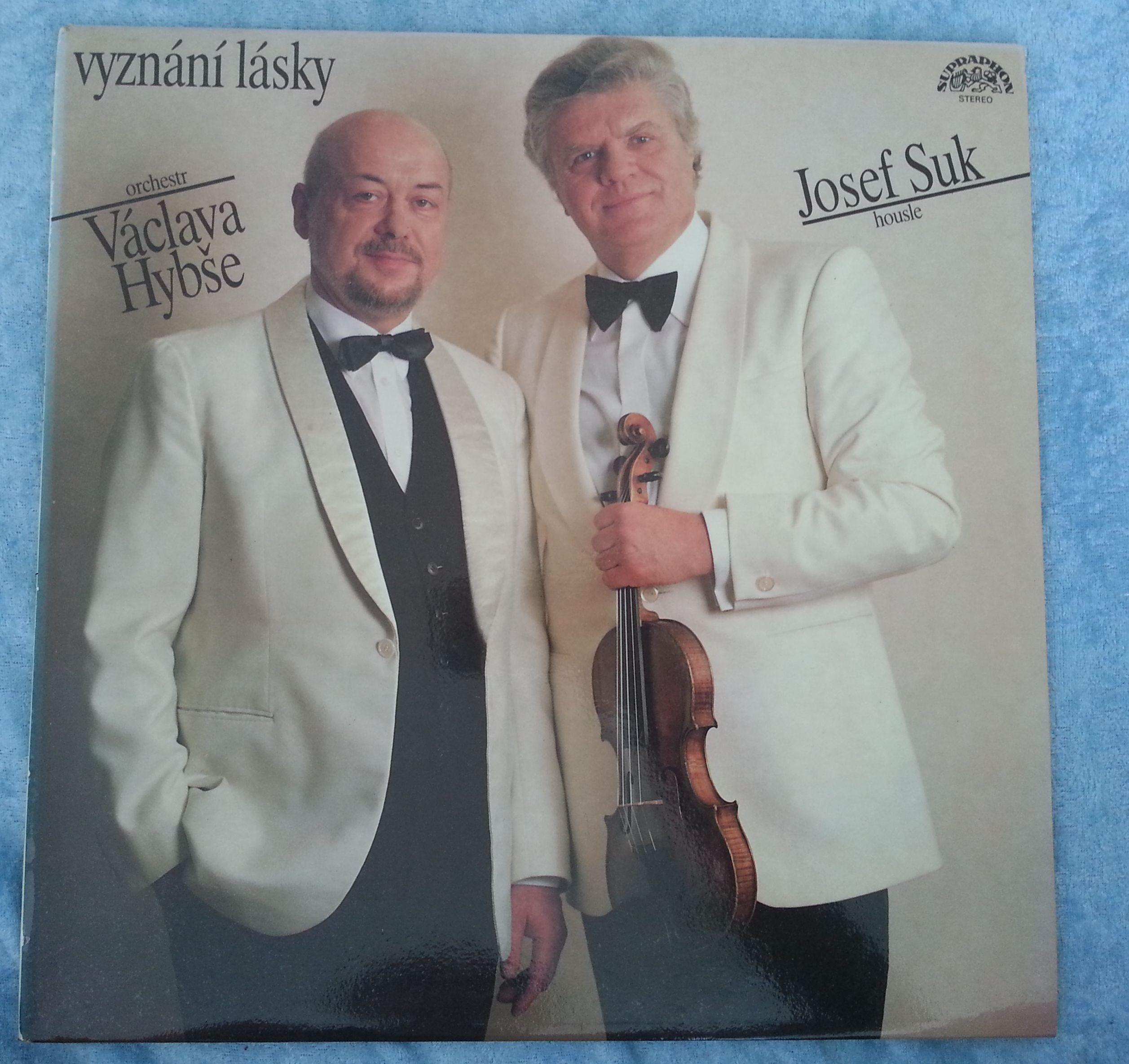 Vyznání lásky - Orchestr Václava Hybše, Josef Suk (gramodeska)