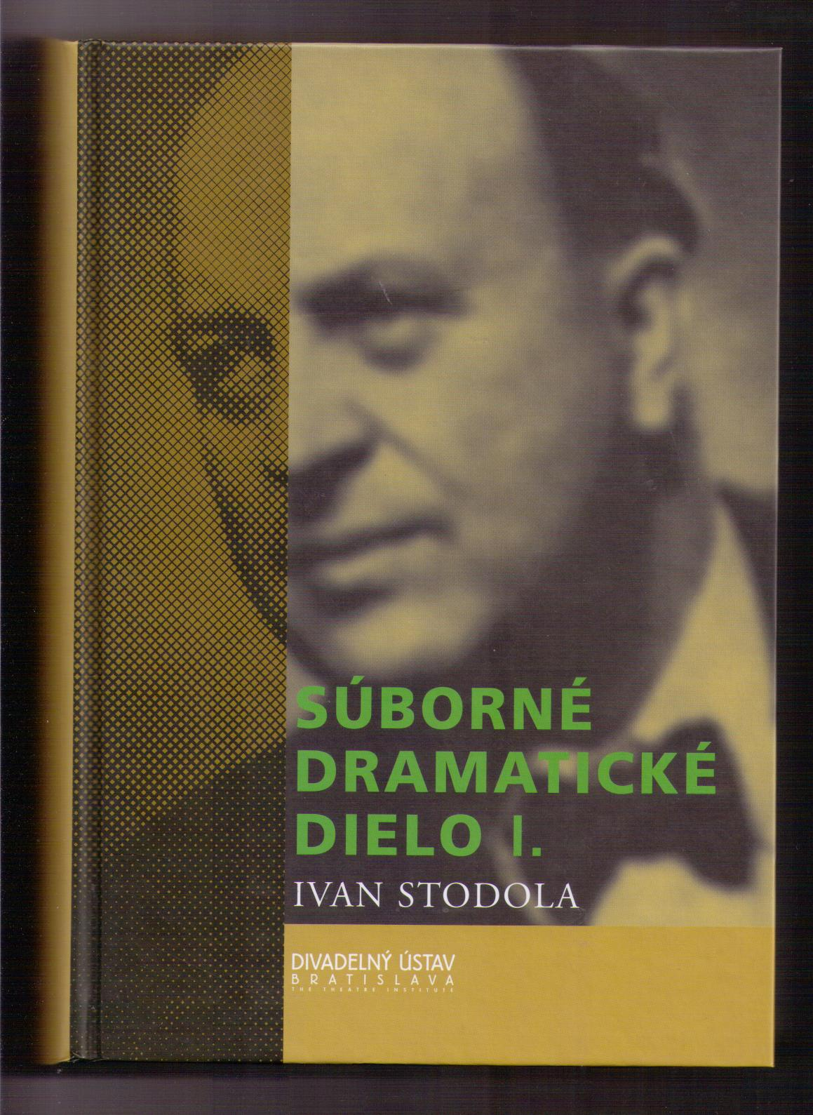 Súborné dramatické dielo - Ivan Stodola (slovensky) 2 svazky