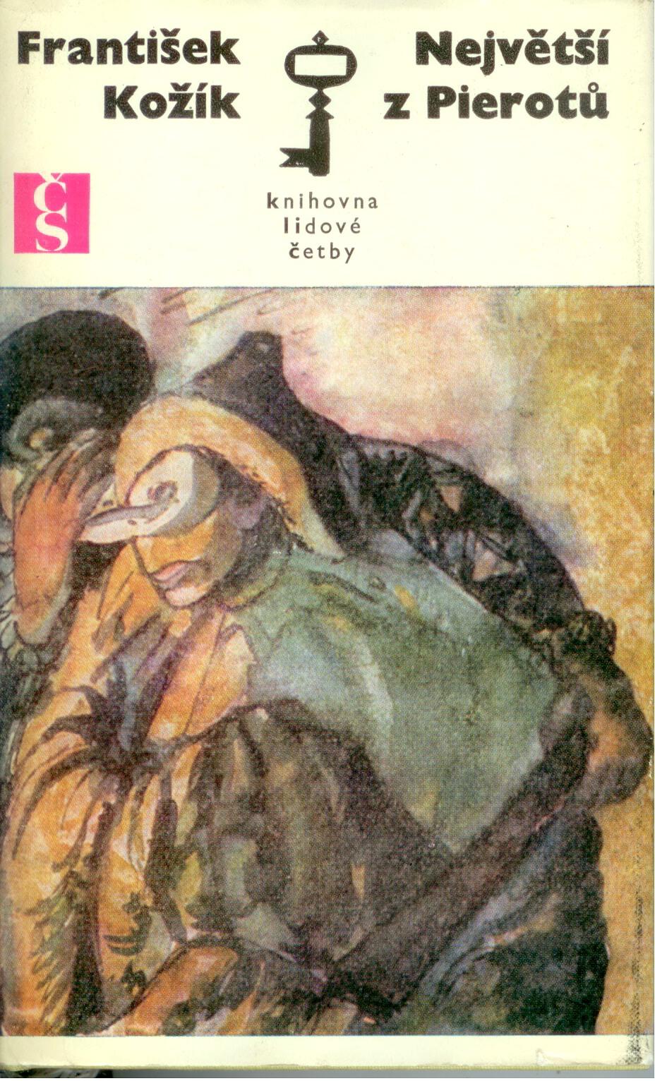 Největší z Pierotů - František Kožík