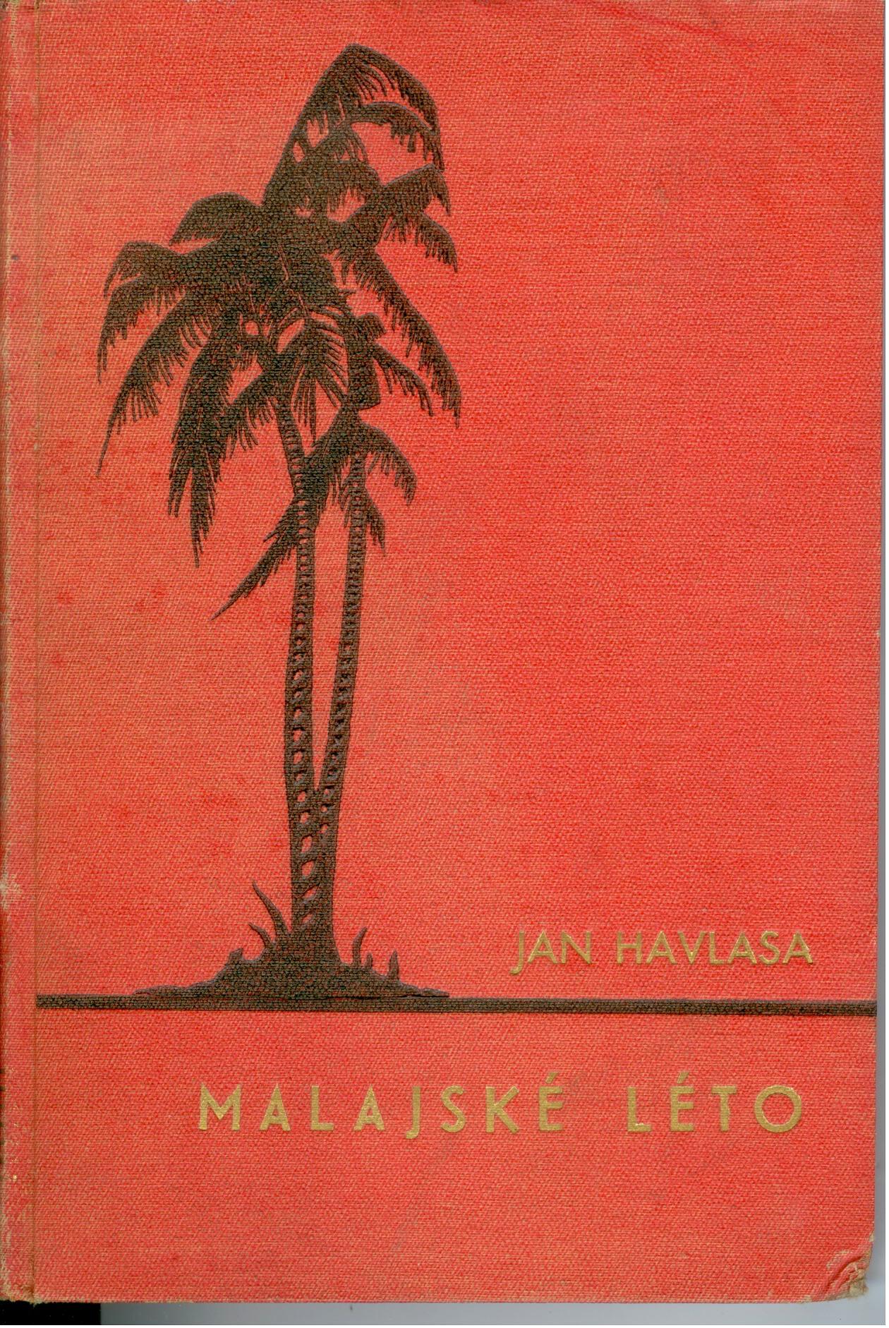 Malajské léto - Jan Havlasa