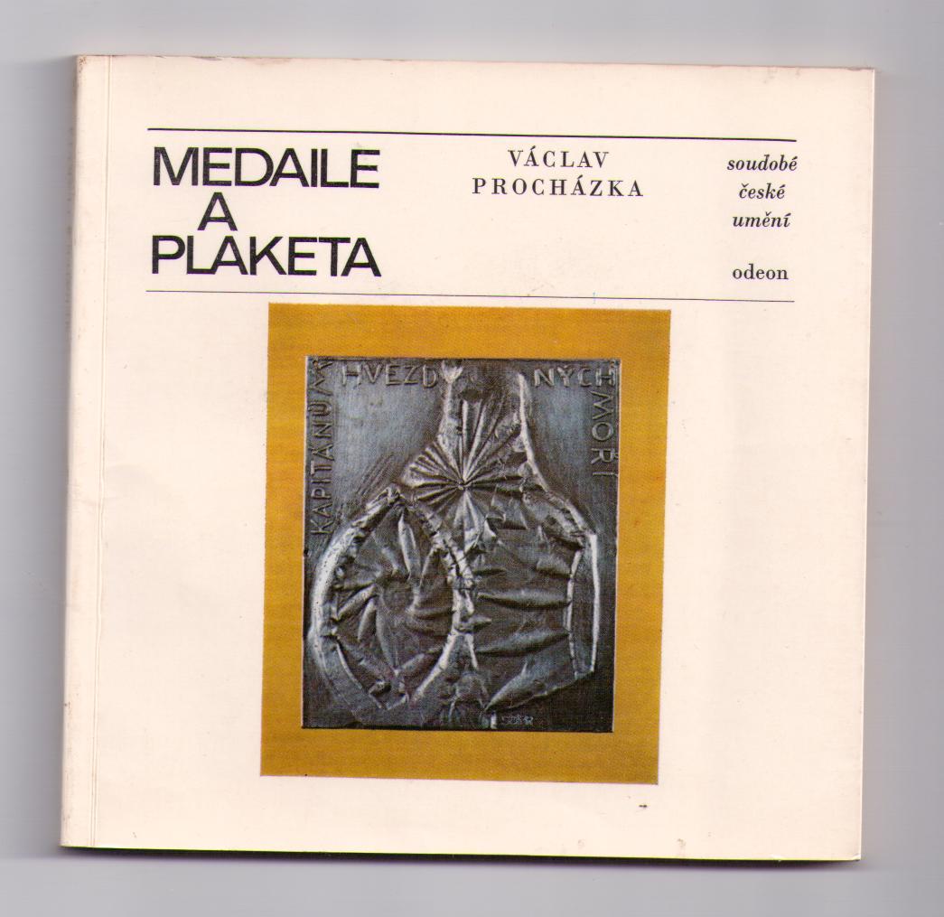 Medaile a plaketa - Václav Procházka